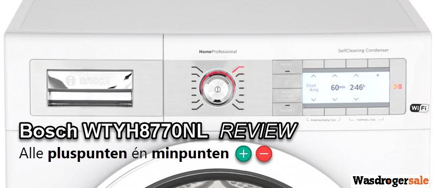 Nieuwe Bosch WTYH8770NL review met de bevindingen van de redactie